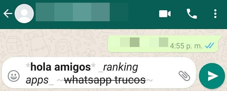 WhatsApp usar negrita, cursiva y tachado en mensajes